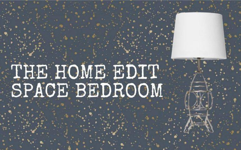 The Home Edit Space Themed Bedroom - Shop The Look From Netflix! || The Space Tester