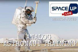 Analog Astronaut Training - #SPACEUPLIVE Notes || The Space Tester